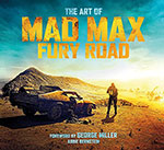 The Art of Mad Max Fury Road book cover