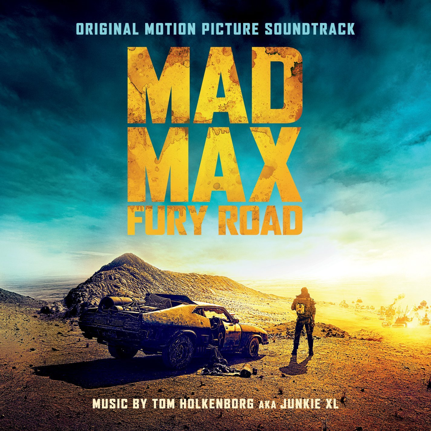 CD Cover for Mad Max Fury Road Soundtrack by Junkie XL