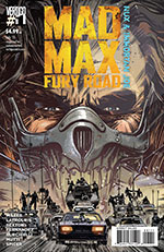 Mad Max Fury Road Vertigo Comics Issue 1 - Nux & Immortan Joe Cover
